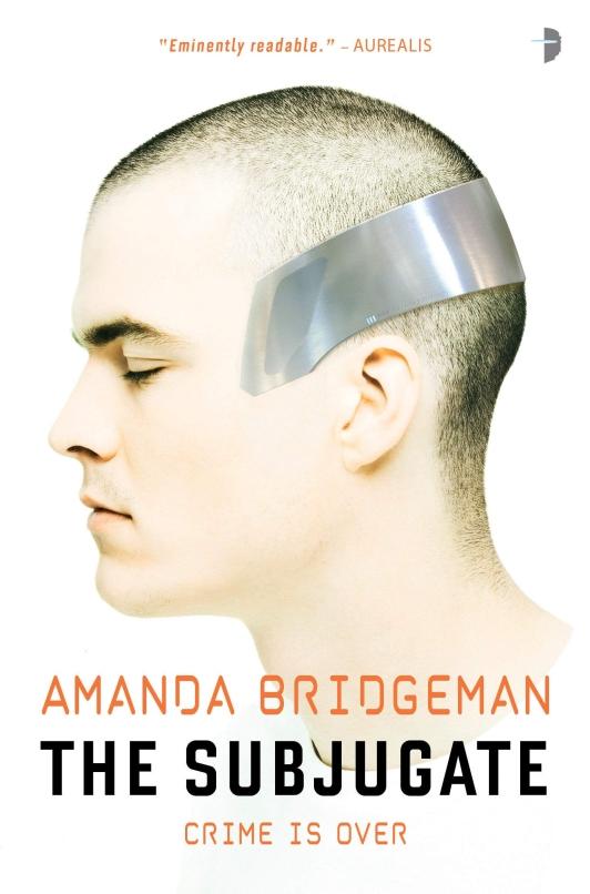 The Subjugate, de Amanda Bridgeman